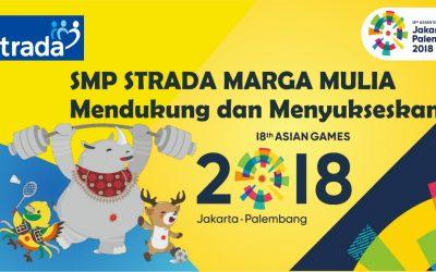 SMP STRADA MARGA MULIA IKUT ASIAN GAMES 2018