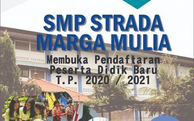 PENERIMAAN SISWA BARU SMP STRADA MARGA MULIA 2020/2021
